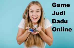 Game Judi Dadu Online