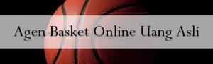 Agen Basket Online Uang Asli