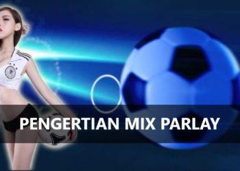Judi Mix Parlay